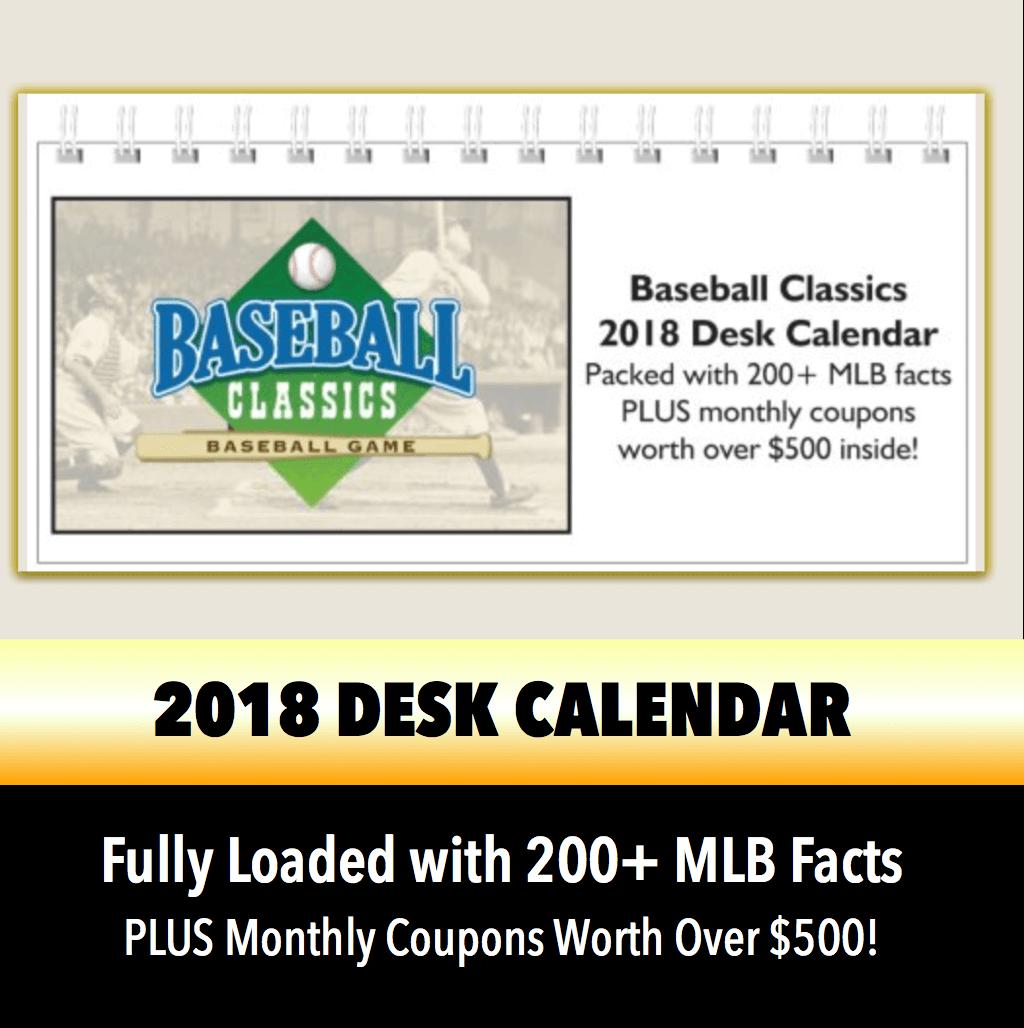 Baseball Classics 2018 Desk Calendar